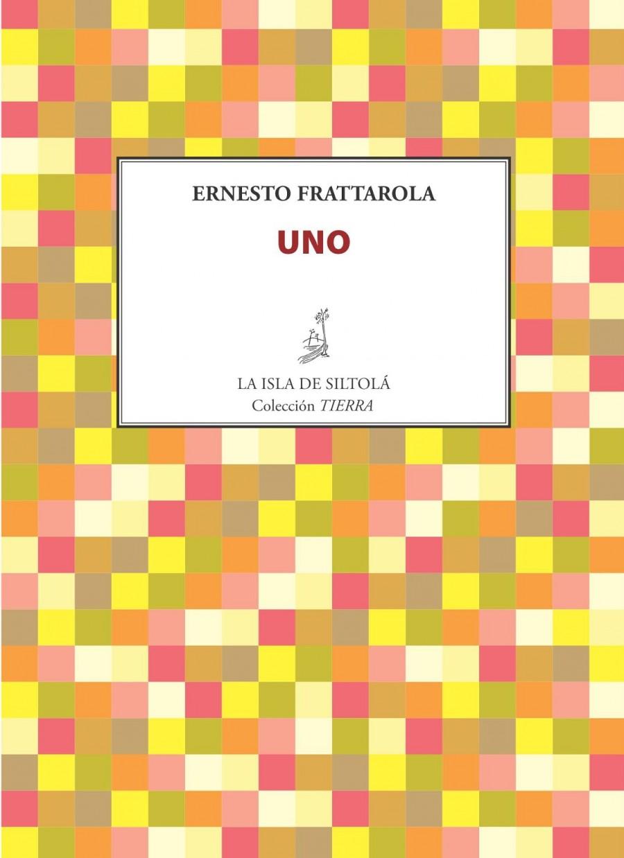 """Portada del poemari """"Uno"""" editat per La Isla de Siltolá (col·lecció Tierra) el setembre d'enguany."""