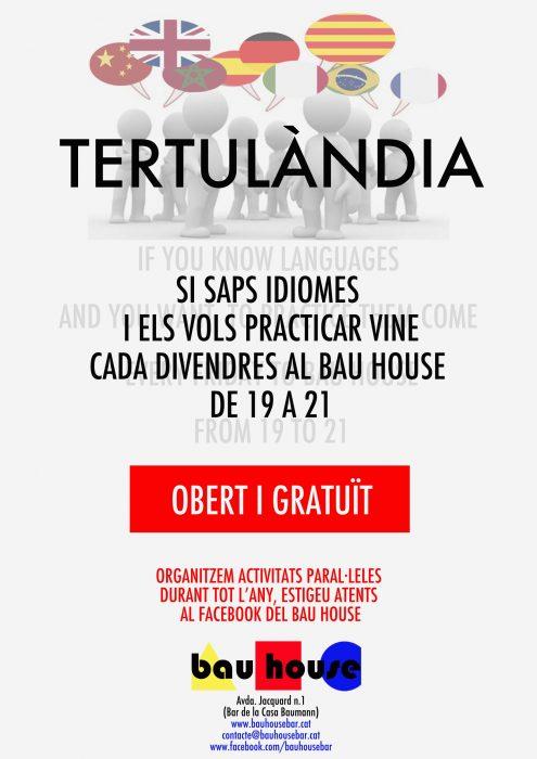 Cartell Tertulandia Bau House nou curs
