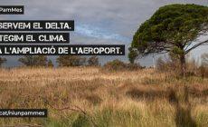 «Preservem el delta. Protegim el clima. No a l'ampliació de l'aeroport». S'organitza la lluita contra l'ampliació del Prat